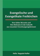 Evangelische und Evangelikale Freikirchen