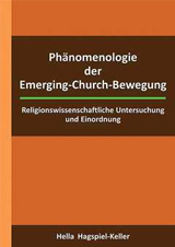 Phänomenologie der Emerging-Church-Bewegung